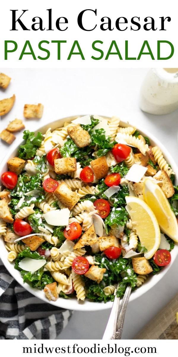 Pinterest pin for Kale Caesar Pasta Salad