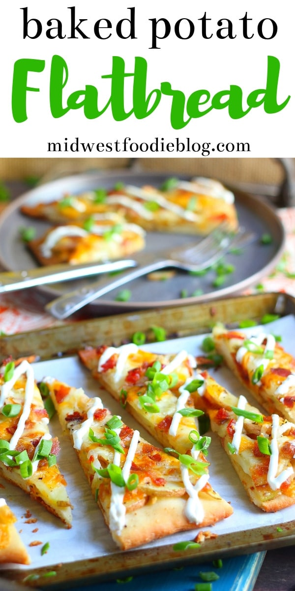 Loaded Baked Potato Flatbread Pizza | Midwest Foodie #midwestfoodie
