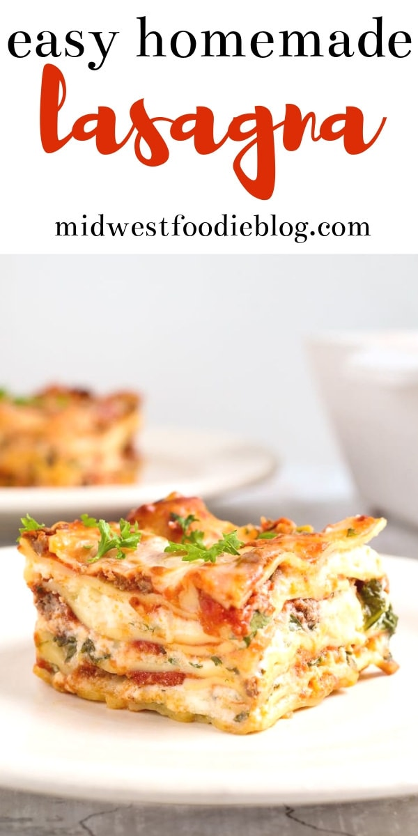 The Easiest Homemade Lasagna Ever | Midwest Foodie