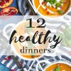 Three bowls of carrot and squash soup with text overlay saying 12 Healthy Dinners