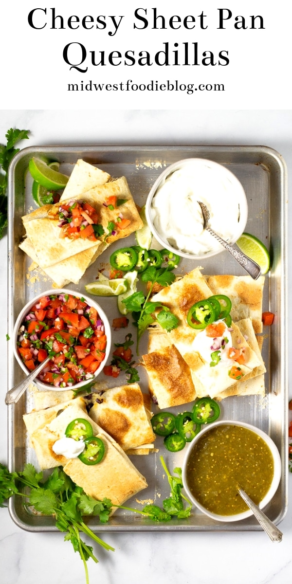 Cheesy Sheet Pan Quesadillas | Midwest Foodie | A five ingredient sheet pan quesadilla that feeds 8-10 people and takes less than 10 minutes to throw together?!?! Yes friends, it's true. #midwestfoodie