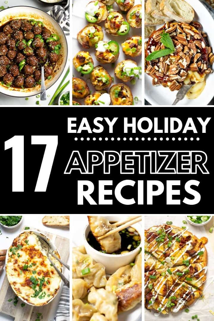 Photo collage of easy holiday appetizer recipes